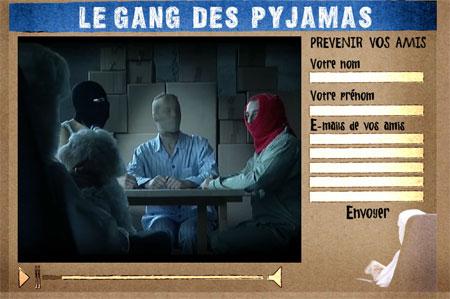le gang des pyjamas - la chose
